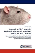 Behavior of Coumarin Rodenticides Used in Urban Areas to Rat Control