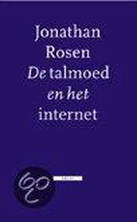 De Talmoed En Het Internet - Jonathan Rosen |