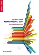 Justitie in statistiek (WODC) 5 - Criminaliteit en rechtshandhaving / 2014
