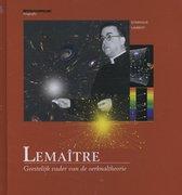 Wetenschappelijke biografie 47 - Lemaitre