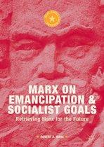 Marx on Emancipation and Socialist Goals