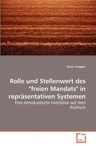 Rolle Und Stellenwert Des Freien Mandats in Reprasentativen Systemen
