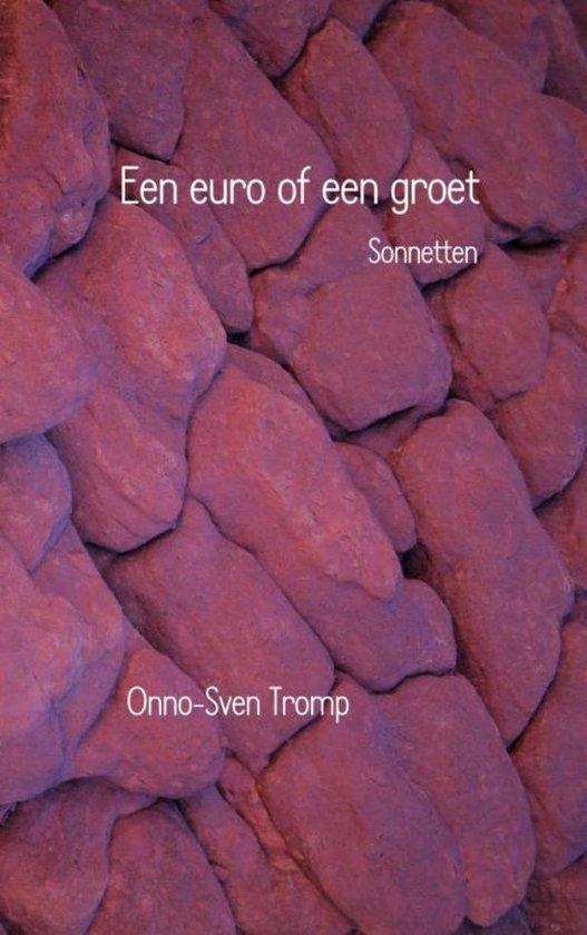 Een euro of een groet - Onno-Sven Tromp |