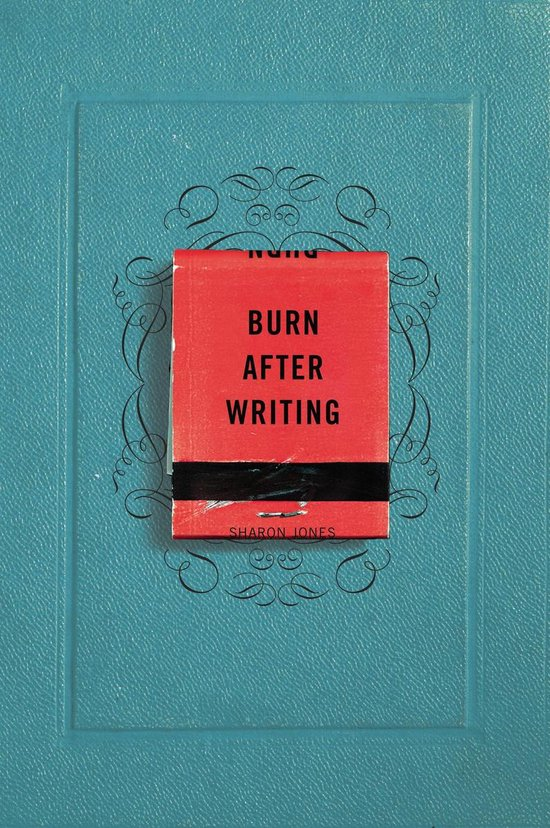 Boek cover Burn After Writing van Sharon Jones (Paperback)