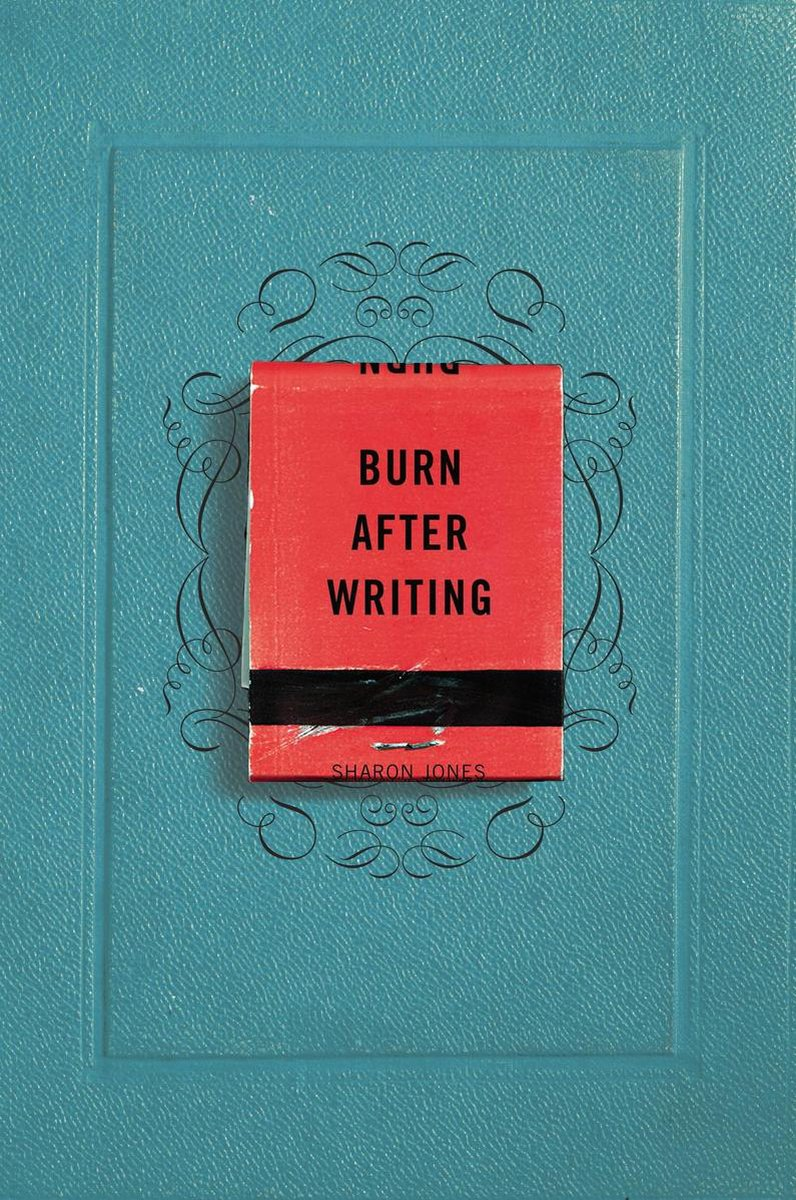 Burn After Writing - Sharon Jones