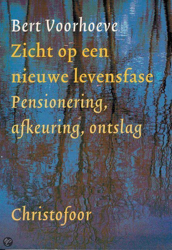 ZICHT OP EEN NIEUWE LEVENSFASE - B. Voorhoeve pdf epub