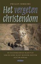 Het vergeten christendom