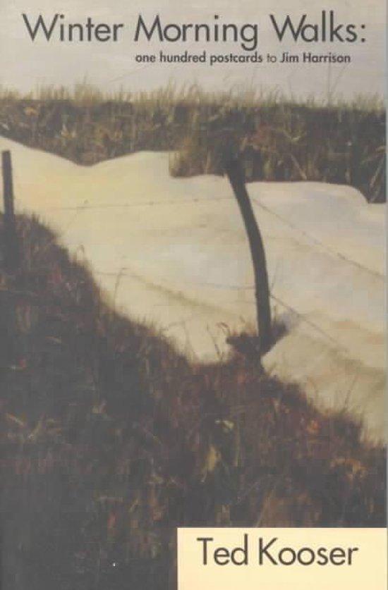 Boek cover Winter Morning Walks - 100 Postcards to Jim Harrison van Ted Kooser (Paperback)