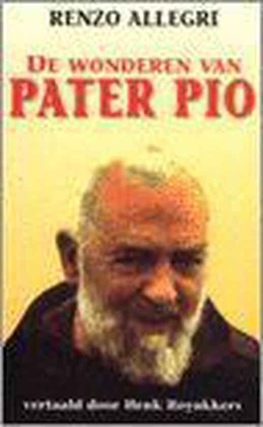 De wonderen van Pater Pio - Allegir |