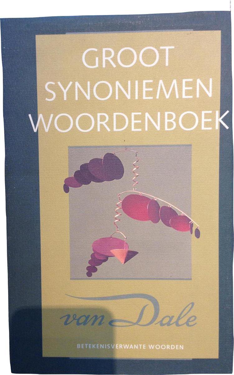 Bol Com Van Dale Handbibliotheek Groot Woordenboek Van Synoniemen En Andere Betekenisverwante