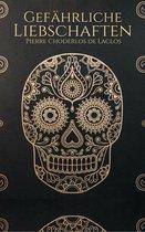 Boek cover Gefährliche Liebschaften van Pierre Choderlos de Laclos