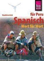 Kauderwelsch Sprachführer Spanisch für Peru - Wort für Wort