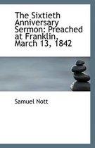 The Sixtieth Anniversary Sermon