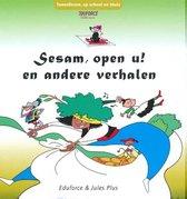 Sesam, open u! en andere verhalen