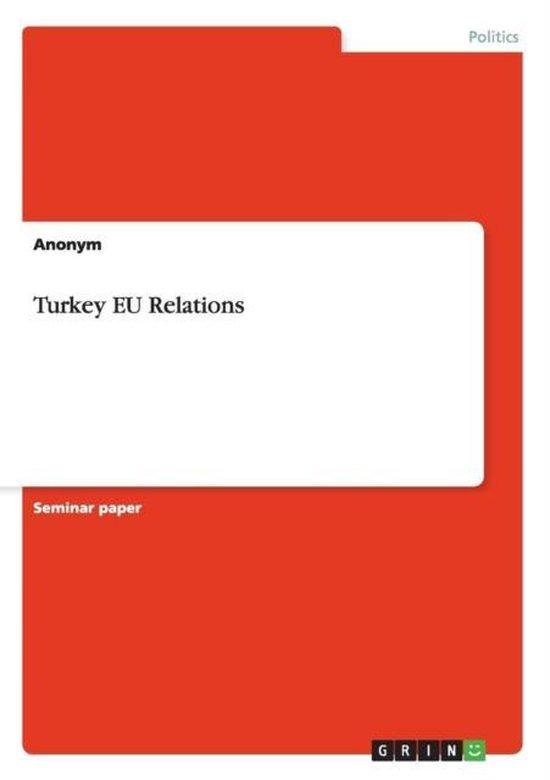 Turkey EU Relations