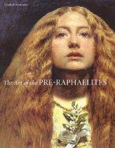 The Art of the Pre-Raphaelites
