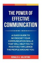 The Power of Effective Communication