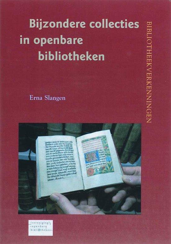 Bijzondere Collecties In Openbare Bibliotheken - E. Slangen |