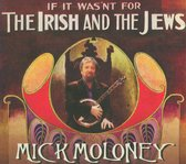 If It Wasn T For The Irish And The Jews