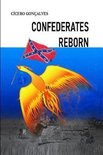 Confederates Reborn