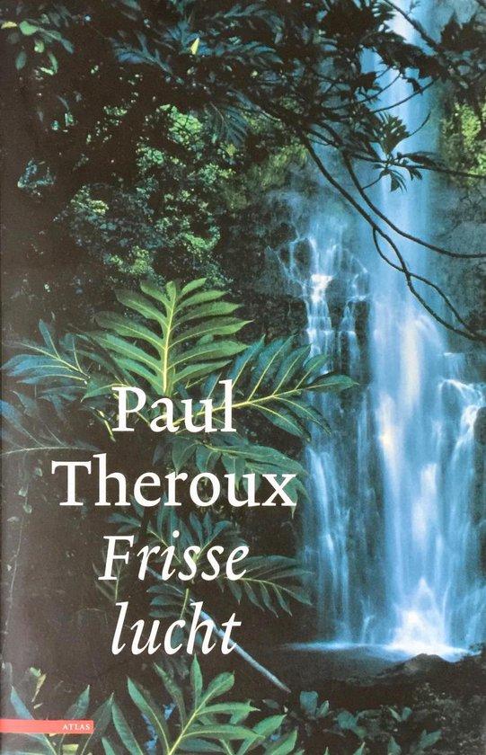 Frisse Lucht - Paul Theroux pdf epub