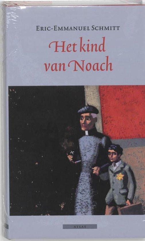 Het Kind Van Noach - Eric-Emmanuel Schmitt |