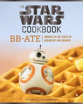 Star Wars Cookbook: BB-Ate