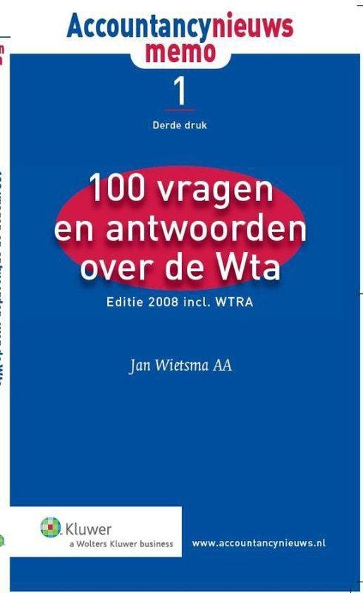 Cover van het boek '100 vragen en antwoorden over de WTA' van J. Wietsma