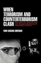 When Terrorism and Counterterrorism Clash