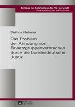 Das Problem der Ahndung von Einsatzgruppenverbrechen durch die bundesdeutsche Justiz