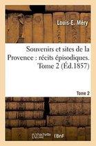 Souvenirs et sites de la Provence