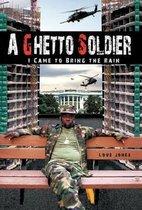 A Ghetto Soldier
