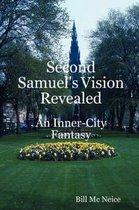 Second Samuel's Vision Revealed