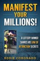 Manifest Your Millions!