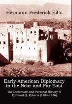 Early American Diplomacy in the Near and Far East