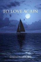 To Love Again
