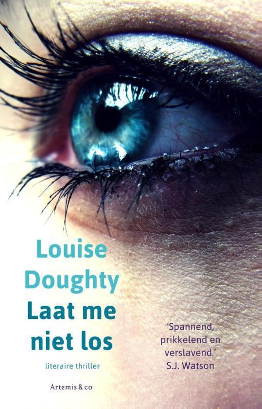 Laat me niet los - Louise Doughty |