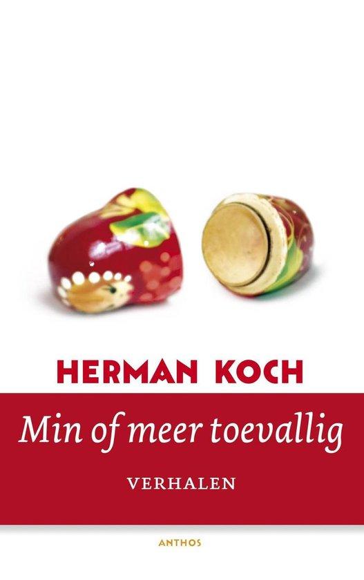 Min of meer toevallig - Herman Koch |