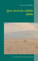 Quer durch das sudliche Afrika