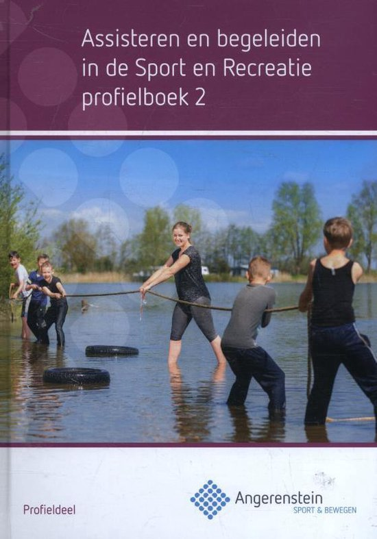 Angerenstein SB - Assisteren en begeleiden in de sport en recreatie Profielboek 2 - Kristel Gubbels  