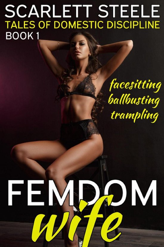 Femdom Wife: Tales of Domestic Discipline