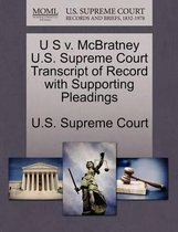 U S V. McBratney U.S. Supreme Court Transcript of Record with Supporting Pleadings