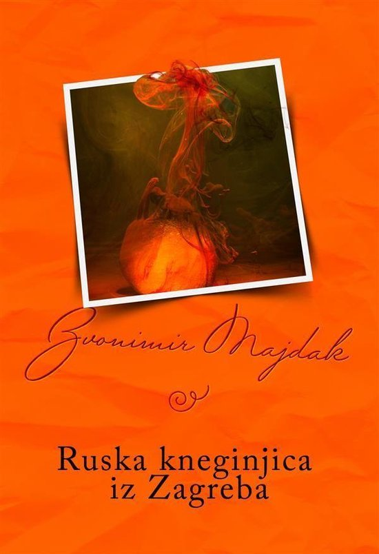 Ruska kneginjica iz Zagreba