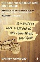 Boek cover The Case for Working with Your Hands van Matthew Crawford