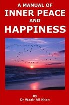 A Manual of Inner Peace and Happiness