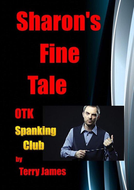 Sharon's Fine Tale OTK Spanking Club