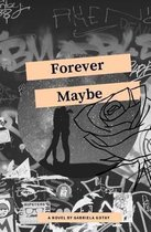 Forever Maybe