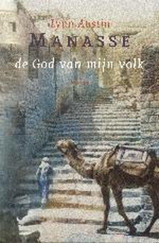 Manasse 2 - De God van mijn volk - Lynn Austin |