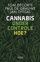 Cannabis onder controle. Hoe?