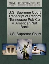 U.S. Supreme Court Transcript of Record Tennessee Pub Co V. American Nat Bank